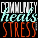 CommunityHealsStress