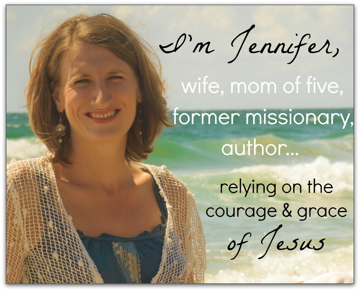 Hi, I'm Jennifer... wife, mom of five, former missionary, author, wholly dependent on the grace of Jesus